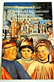 El Sueno del Humanismo: de Petrarca A Erasmo (Alianza universidad) (Spanish Edition) (8420627542) by Rico, Francisco