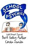 The School for Psychics: A Midlife Fairytale Adventure