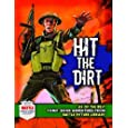 """Hit the Dirt!: Six Heroic Combat Adventures from """"Battle Picture Library"""" (Six of the Best)"""
