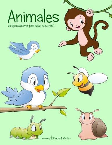 Animales libro para colorear para niños pequeños 1: Volume 1 (Animales para niños pequeños)