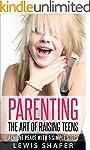 Parenting: RAISING KIDS: (Parenting,...