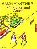 Pünktchen und Anton. Ein Roman für Kinder