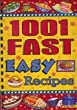1001 Fast Easy Recipes