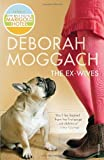 The Ex-Wives (0099479699) by Moggach, Deborah