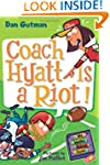My Weird School Daze #4: Coach Hyatt...