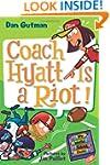My Weird School Daze #4: Coach Hyatt...