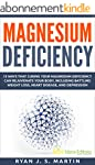 Magnesium Deficiency: Weight Loss, He...
