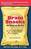 img - for Brain Snacks for Teens on the Go!: 50 Smart Ideas to Turbo-Charge Your Life book / textbook / text book
