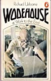 img - for Wodehouse at Work to the End book / textbook / text book