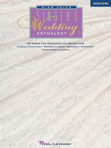Singer's Wedding Anthology Edition: High Voice - 59 Songs