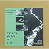Passion Grace & Fire: K2hd Mastering