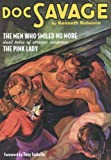 "Doc Savage Double-Novel Pulp Reprints Volume #42 - Classic Cover: ""The Men Who Smiled No More"" & ""The Pink Lady"""