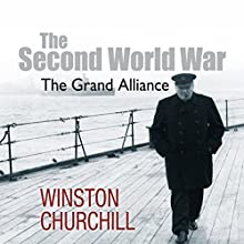 The Second World War: The Grand Alliance Audiobook by Winston Churchill Narrated by Christian Rodska