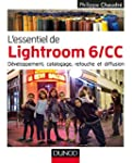 L'essentiel de Lightroom 6 CC : D�vel...