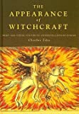 img - for The Appearance of Witchcraft : Print and Visual Culture in Sixteenth-century Europe (Hardcover)--by Charles Zika [2007 Edition] book / textbook / text book
