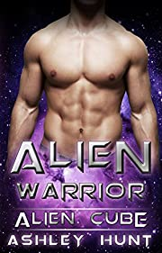 Alien Romance: Alien Warrior: A SciFi (Science Fiction) Alien Warrior Invasion Abduction Romance (Alien Cube Book 1)