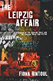 The Leipzig Affair