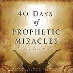 40 Days of Prophetic Miracles | David Komolafe