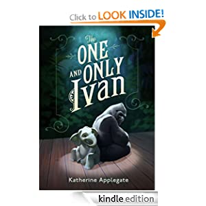 Kindle Book Bargains: The One and Only Ivan, by Katherine Applegate (Author), Patricia Castelao (Illustrator). Publisher: HarperCollins; 1 edition (January 17, 2012)