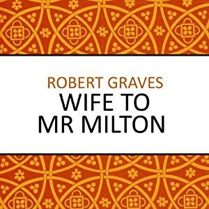 Wife to Mr Milton | [Robert Graves]