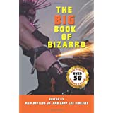 The Big Book of Bizarro ~ D. Harlan Wilson