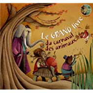Le grand livre du carnaval des animaux (1CD audio)