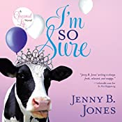 I'm So Sure | Jenny B Jones