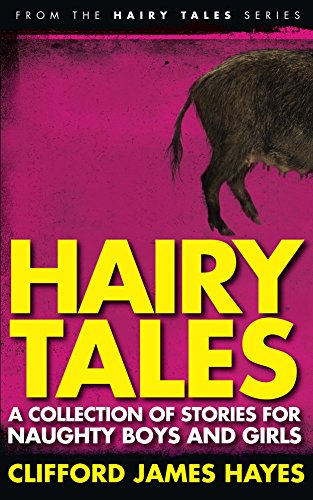 Hairy Tales by Clifford James Hayes