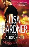 Maggie's Man: A Family Secrets Novel (0451465547) by Gardner, Lisa