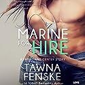 Marine for Hire: Front and Center, Book 1 Hörbuch von Tawna Fenske Gesprochen von: Dara Rosenberg
