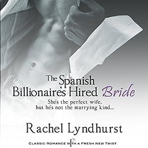 The Spanish Billionaire's Hired Bride Audiobook