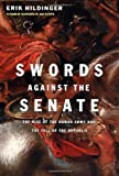 img - for Swords Against the Senate: The Rise of the Roman Army and the Fall of the Republic book / textbook / text book