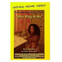 Miss Kitty & Me