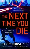 The Next Time You Die: A Lee Henry Oswald Mystery (Lee Henry Oswald Mysteries Book 2)