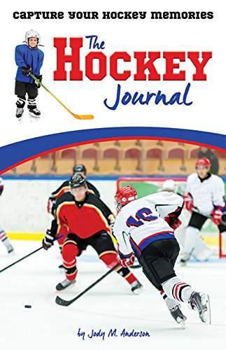 Hockey Journal: Capture Your Hockey Memories