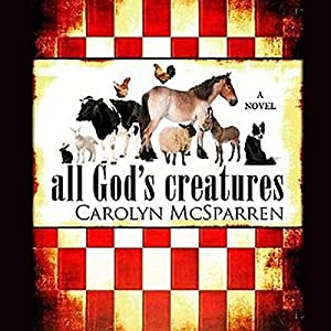All God's Creatures Audiobook