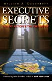 img - for Executive Secrets: Covert Action and the Presidency book / textbook / text book