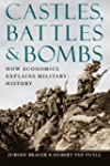 Castles, Battles, and Bombs: How Econ...
