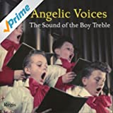 Angelic Voices - The Sound of the Boy Treble