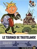 """Afficher """"Le Tournoi de Tristelande"""""""