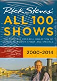 Rick Steves: Europe - All 100 Shows 2000 - 2014