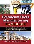 Petroleum Fuels Manufacturing Handboo...