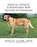 img - for Medical, Genetic & Behavioral Risk Factors of Chinooks book / textbook / text book