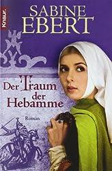 Der Traum der Hebamme: Roman (Knaur TB)