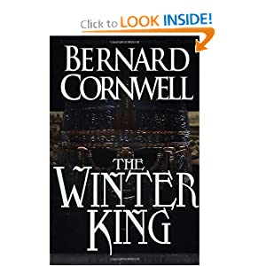 The Winter King: A Novel of Arthur (A Novel of Arthur: The Warlord Chronicles) Bernard Cornwell