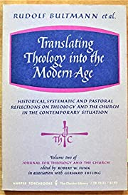 Translating Theology Into the Modern Age by…