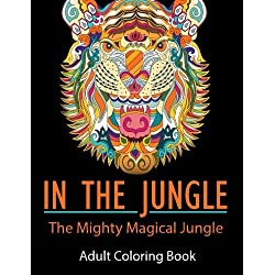Mix Books In the Jungle: The Mighty Magical Jungle Adult Coloring Book