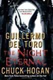 The Night Eternal (Strain Trilogy) Guillermo del Toro
