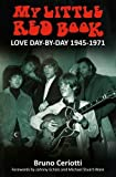 img - for My Little Red Book: Love Day-By-Day 1945-1971 book / textbook / text book