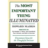 The Most Important Thing Illuminated: Uncommon Sense for the Thoughtful Investor (Columbia Business School Publishing...